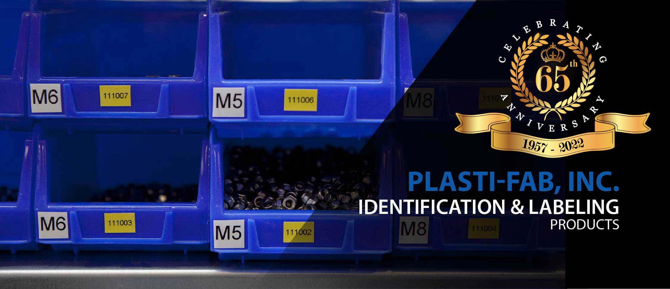 Identification and Labeling - Plasti-Fab Inc.